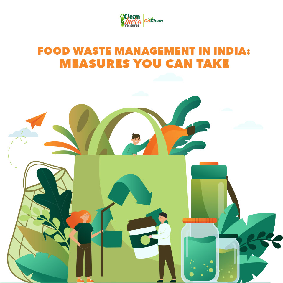FOOD WASTE MANAGEMENT IN INDIA